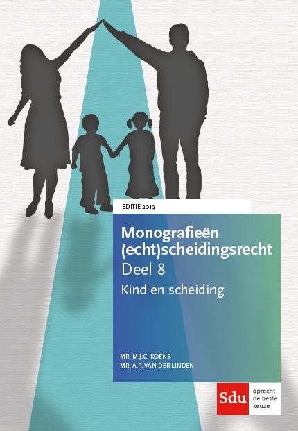 Kind en scheiding, Monografieën (echt)scheidingsrecht deel 8.