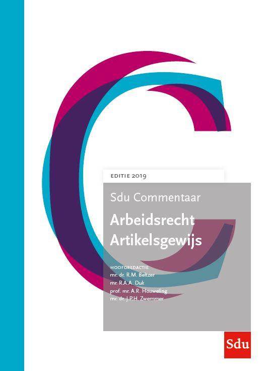 Sdu Commentaar Arbeidsrecht Artikelsgewijs, editie 2019 (boek)