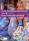 Turks Huwelijksgoederenrecht voor de Nederlandse Rechtspraktijk