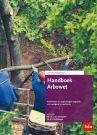 Handboek Arbowet. Editie 2020-2021