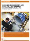 AI-31: Gezondheidsrisico's van gevaarlijke stoffen, 5e druk 2014