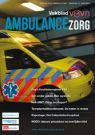 Vakblad V&VN Ambulancezorg (abonnement) Tijdschrift inclusief toegang tot stapp app.